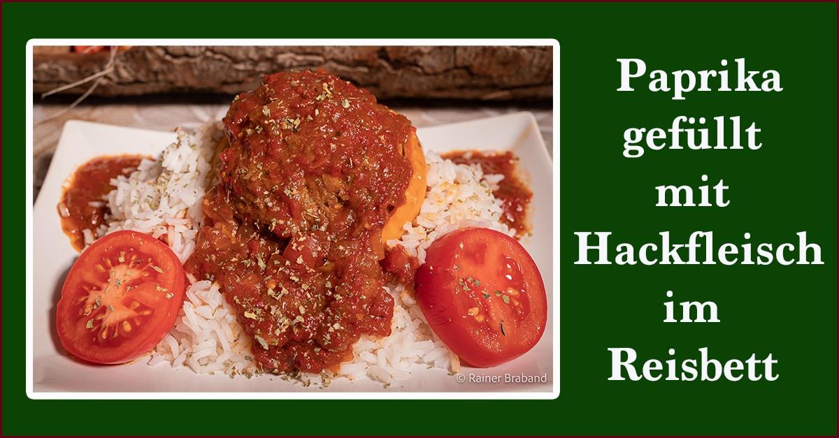 Paprika gefüllt mit Hackfleisch im Reisbett